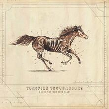 A Long Way from Your Heart - Vinile LP di Turnpike Troubadours