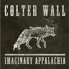 Imaginary Appalachia (Mini LP) - Vinile LP di Colter Wall