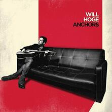 Anchors - Vinile LP di Will Hoge