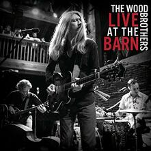Live at the Barn - Vinile LP di Wood Brothers