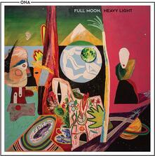 Full Moon, Heavy Light - Vinile LP di Ona