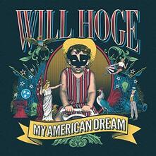 My American Dream - Vinile LP di Will Hoge