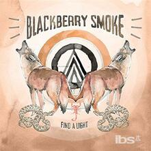 Find a Light - Vinile LP di Blackberry Smoke