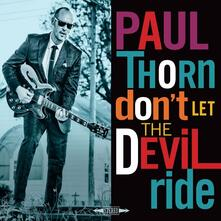 Don't Let the Devil Ride - CD Audio di Paul Thorn