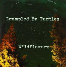 Wildflowers - Vinile 7'' di Trampled by Turtles