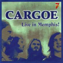 Live in Memphis! - CD Audio di Cargoe