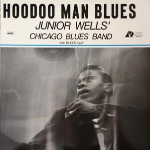 Hoodoo Man Blues - Vinile LP di Junior Wells
