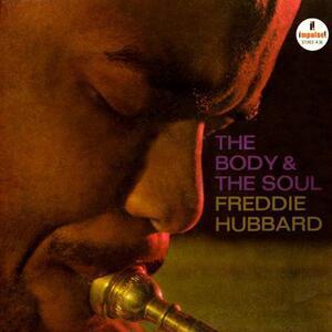 The Body & the Soul - Vinile LP di Freddie Hubbard
