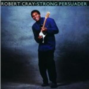 Strong Persuader - Vinile LP di Robert Cray