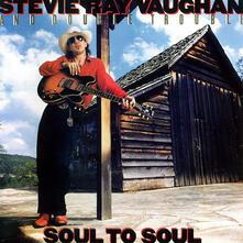 Soul To Soul - Vinile LP di Stevie Ray Vaughan