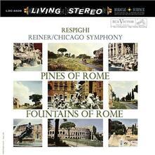 Pines Of Rome & Fountains Of Rome - Vinile LP di Ottorino Respighi,Fritz Reiner