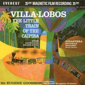 The Little Train of Caipira - Vinile LP di Heitor Villa-Lobos,London Symphony Orchestra,Eugene Goossens