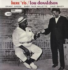 Here 'Tis - Vinile LP di Lou Donaldson