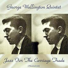Jazz for the Carriage Trade (Hybrid Mono SACD) - SuperAudio CD ibrido di George Wallington