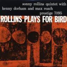 Rollins Plays for Bird - SuperAudio CD ibrido di Sonny Rollins