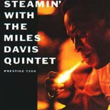 Steamin' with the Miles Davis Quintet - SuperAudio CD ibrido di Miles Davis