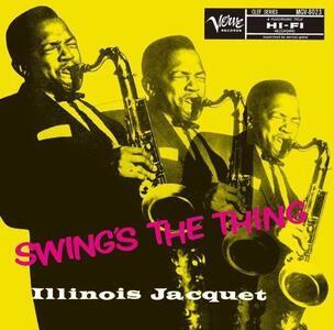 Swing's the Thing - Vinile LP di Illinois Jacquet