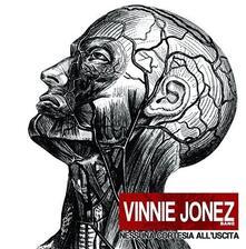 Nessuna cortesia all'uscita - CD Audio di Vinnie Jonez (Band)