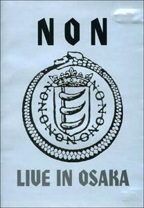 NON. Live in Osaka - DVD