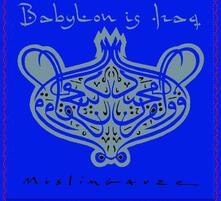Babylon Is Iraq - Vinile LP di Muslimgauze