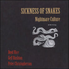 Nightmare Culture - Vinile 7'' di Sickness of Snakes