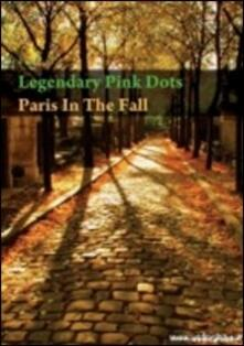 Legendary Pink Dots. Paris In The Fall - DVD