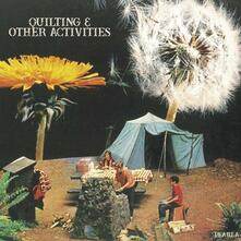 Quilting & Other Activities - Vinile LP di Pearla
