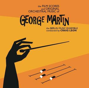The Film Scores and Original Orchestral Music - Vinile LP di Craig Leon,George Martin,Berlin Music Ensemble