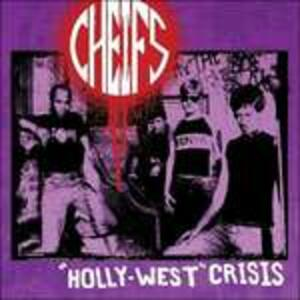 Holly-West Crisis - Vinile LP di Cheifs
