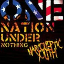 One Nation Under Nothing - Vinile LP di Narcoleptic Youth