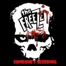 Someone's Bleeding - Vinile 7'' di Freeze