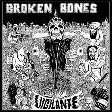 Vigilante - Vinile 7'' di Broken Bones
