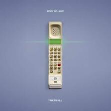 Time to Kill - Vinile LP di Body of Light