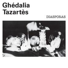 Diasporas - Vinile LP di Ghedalia Tazartes
