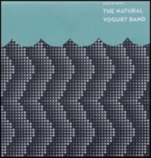 Tuck in With - Vinile LP di Natural Yogurt Band