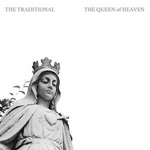 Queen of Heaven - Vinile LP di Traditional