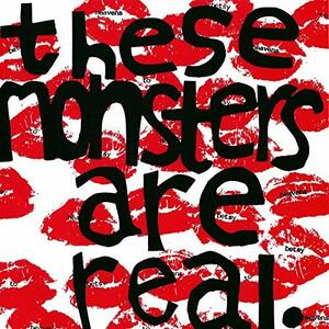 These Monsters Are Real - Vinile 7'' di Heavens to Betsy