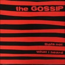 That's Not What I Heard - Vinile LP di Gossip