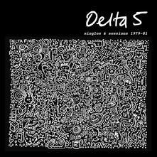 Singles & Sessions 1979-1981 - Vinile LP di Delta 5