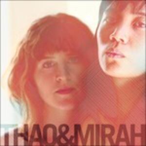 Thao & Mirah - Vinile LP di Thao,Mirah
