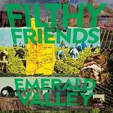 Emerald Valley - Vinile LP di Filthy Friends