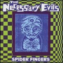 Spider Fingers - Vinile LP di Necessary Evils