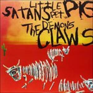 Satan's Little Pet Pig - Vinile LP di Demon's Claws