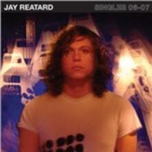 Singles 06-07 - Vinile LP di Jay Reatard
