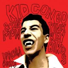 Dracula Boots - Vinile LP di Pink Monkey Birds,Kid Congo