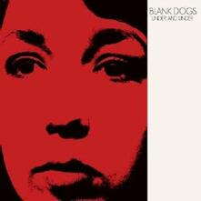 Under and Under - Vinile LP di Blank Dogs