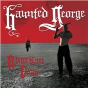 American Crow - Vinile LP di Haunted George
