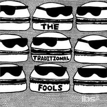 Traditional Fools - Vinile LP di Traditional Fools