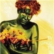 Disconnect - Vinile LP di TV Ghost