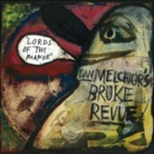 Lords of the Manor - Vinile LP di Dan Melchior (Broke Revue)